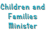 Children and Families Minister